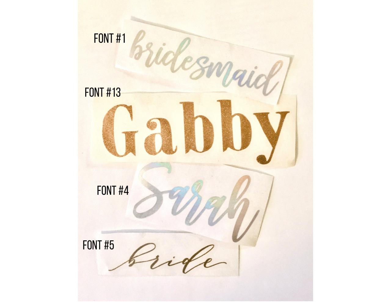 Custom Vinyl Decal | Personalized Name or Word | Bridesmaid Proposal Box Decal | Tumbler, Wine, Champagne Glass Decal | Bridal Party Gift
