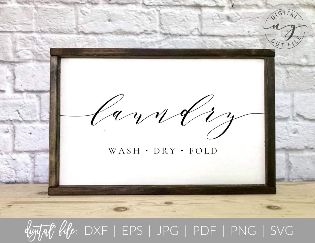 Laundry Room Sign | Wash Dry Fold | Script | SVG, DXF Cut File | PDF Print File | Cricut Cameo Silhouette | Png Clipart | Instant Download