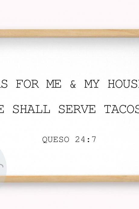 We Shall Serve Tacos Quote Sign | Taco Verse | SVG, DXF Cut File | PDF Print File | Cricut Cameo Silhouette | Png Clipart | Instant Download